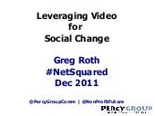 Leveraging Video for Social Good