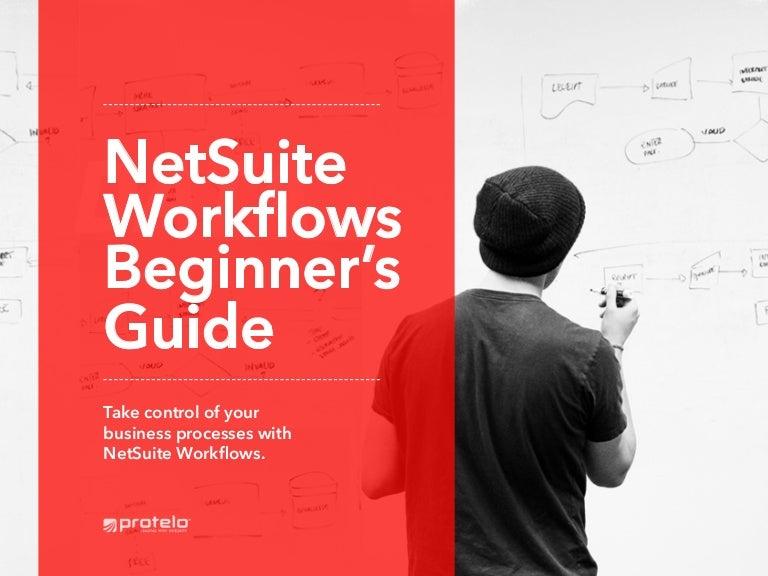 NetSuite Workflows Beginner's Guide