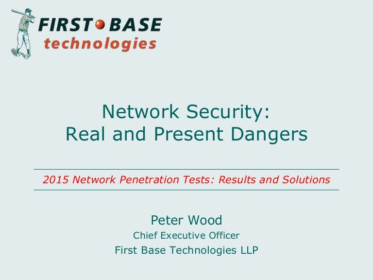 network security real and present dangers network security officer