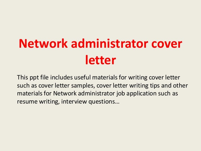 Great Network Administrator Cover Letters