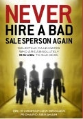 Never Hire a Bad Salesperson Again (eBook Edition)