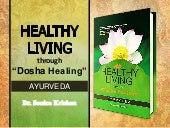 New Book   Healthy living through dosha healing (Ayurveda)