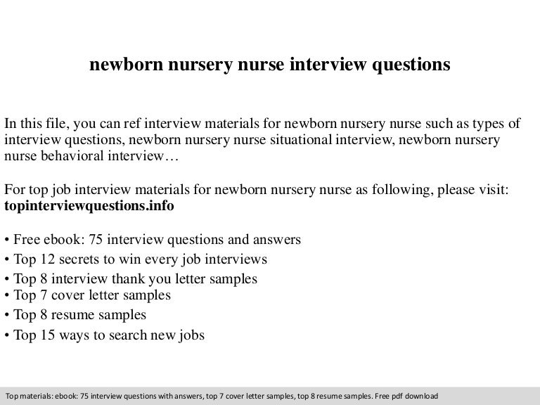 Newborn nursery nurse interview questions – Newborn Nursery Nurse