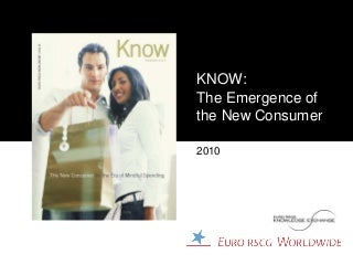 Euro RSCG New Consumer: Emergence of the Mindful Spender