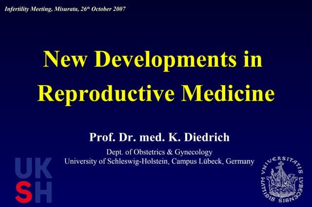 New developments in reproductive medicine (1)