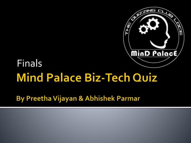 Mind Palace Biz-Tech Quiz Finals