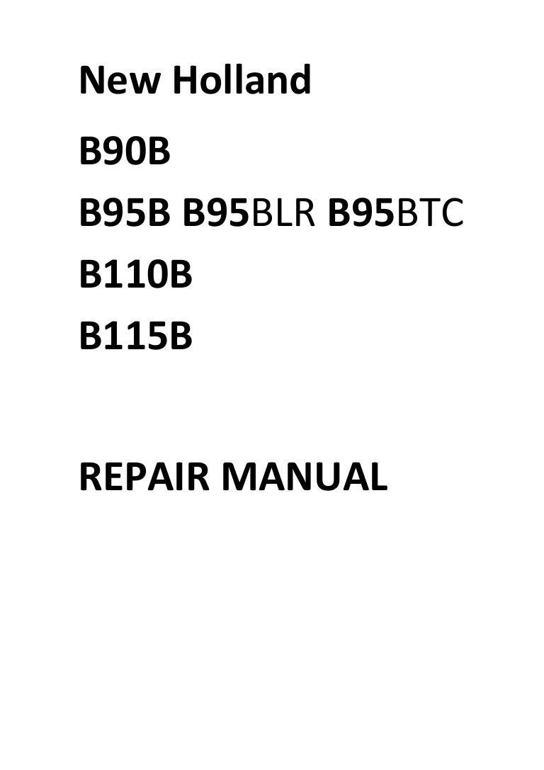 New Holland B90B B95B B95BLR B95BTC B110B B115B Manual