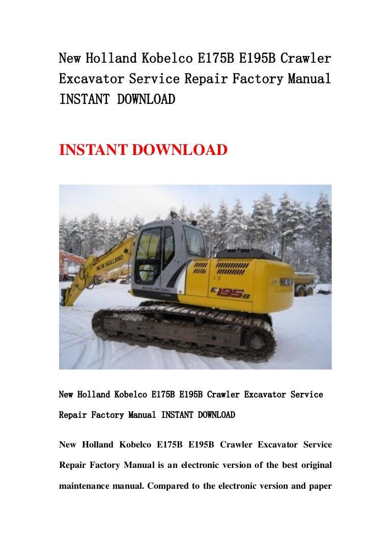 New Holland Kobelco E175 B E195b Crawler Excavator Service