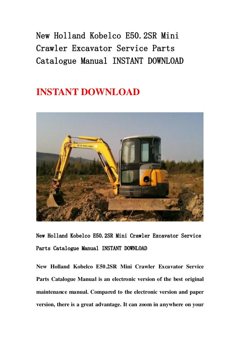 New Holland Kobelco E50 2 Sr Mini Crawler Excavator