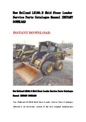 New Holland L Wiring Diagram on new holland l185, new holland l150, new holland l140, new holland l215, new holland skid steer ebay, new holland lx885, new holland l554, new holland l220, new holland ls160, new holland lx665, new holland l785, new holland skid loader buckets, new holland l555, new holland l175, new holland 125, new holland c175, new holland ls180, new holland l230, new holland ls185, new holland l125,