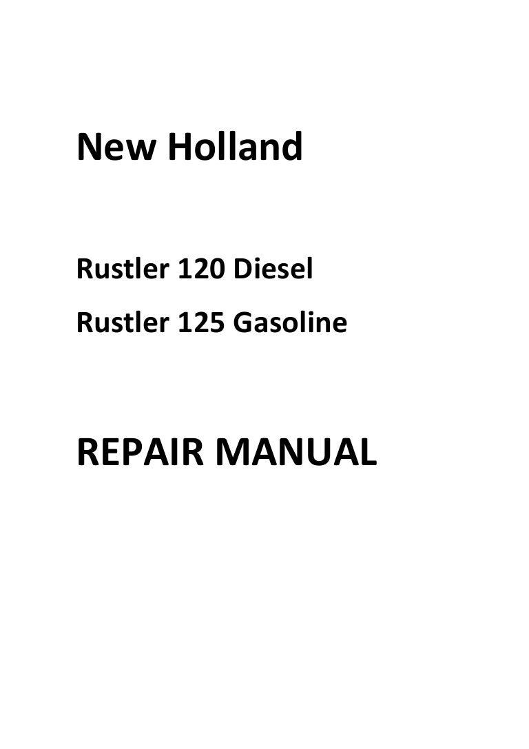 New Holland Rustler 120 125 Repair Manual on