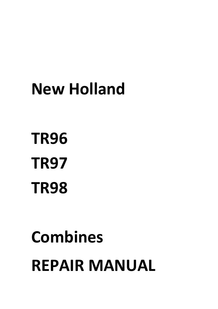 New Holland TR96 TR97 TR98 Manual