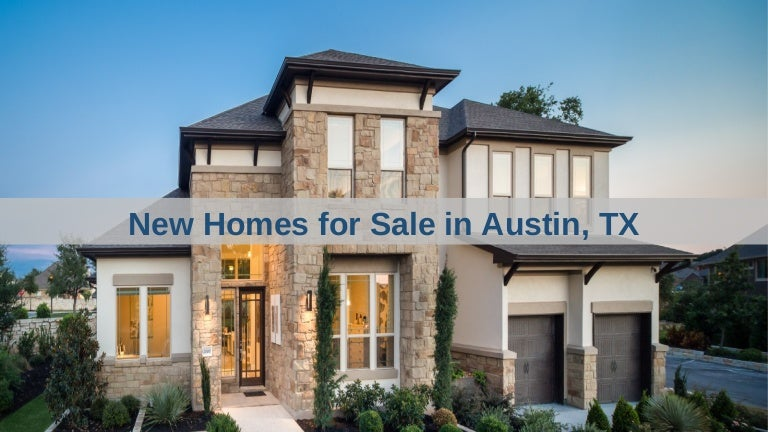 New Austin Homes For Sale, Houses For Sale In Austin, TX