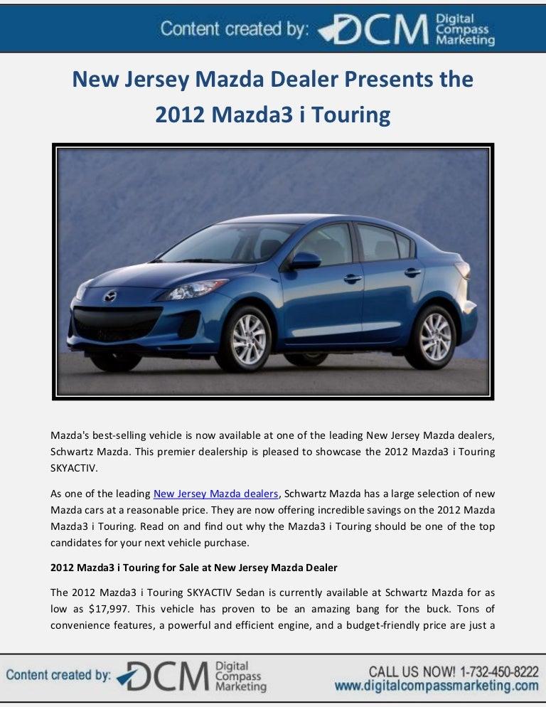New Jersey Mazda Dealer Presents the 2012 Mazda3 i Touring