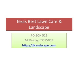 Lawn Care and landscaping in McKinney, Texas