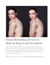 Why is for Picture Retouching Services