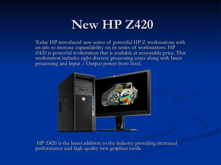 New hp z420