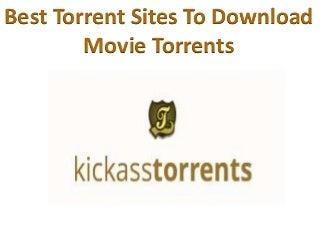 Best Torrent Sites to Download Movie Torrents