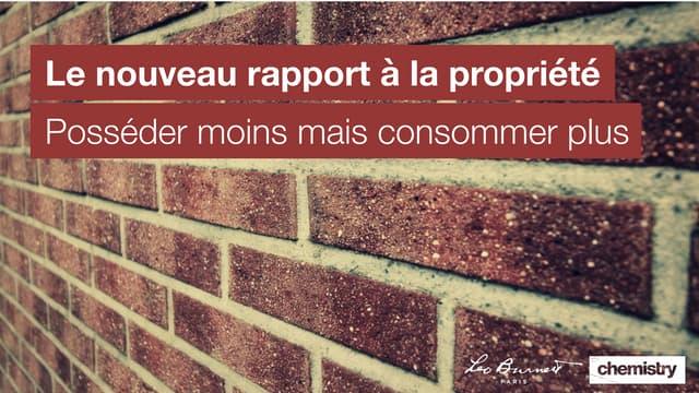 Le nouveau rapport à la propriété
