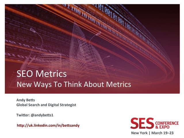 New seo metrics ses new york andy betts