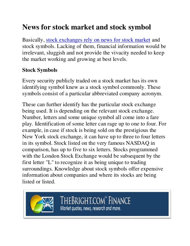 News For Stock Market And Stock Symbol
