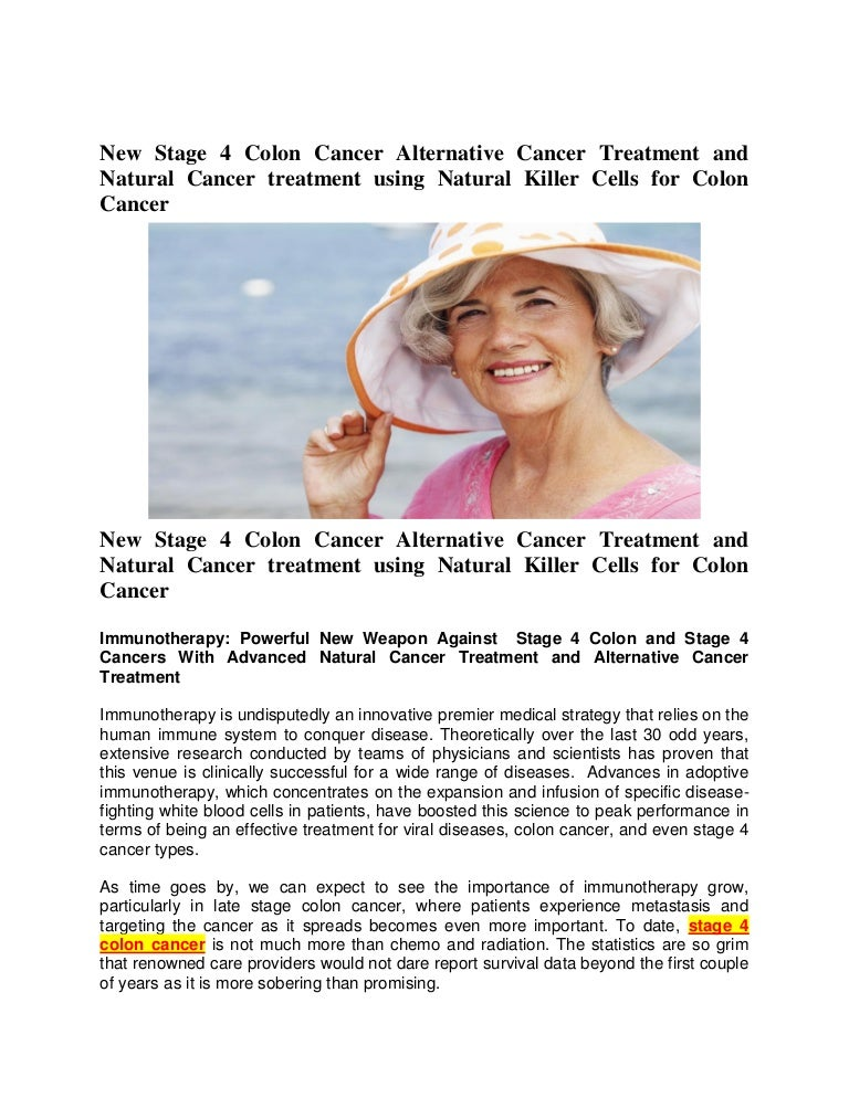 New Stage 4 Colon Cancer Alternative Cancer Treatment And Natural Can