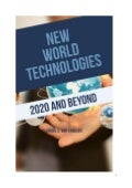 New World Technologies 2020 and Beyond - Preview