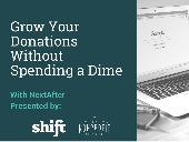 Grow Your Donations Without Spending a Dime - NextAfter