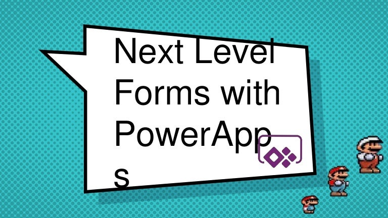 Next Level PowerApps
