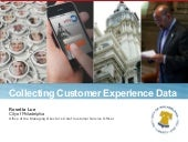 Collecting Customer Experience Data