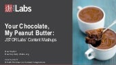 Your Chocolate, My Peanut Butter: JSTOR Labs' Content Mashups - NFAIS Webinar on Content Integrations