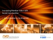 How to Increase Member Value with Social Communities