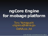 ngCore engine for mobage platform