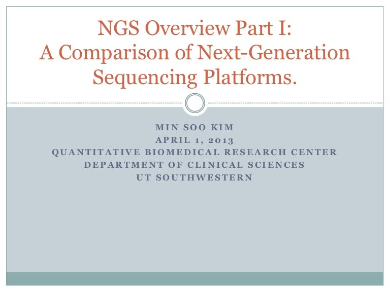 A Comparison of NGS Platforms.