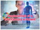 Fundamentals of a 21st Century e-Patient