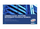Comarch Cloud - An optimal environment for Nicols' business
