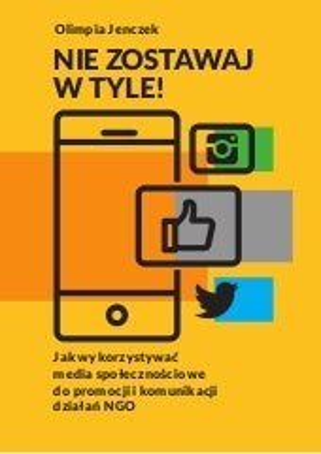 Publikacja Scwo Jak Promować Ngo W Mediach Społecznościowych
