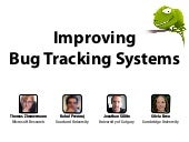 Improving Bug Tracking Systems