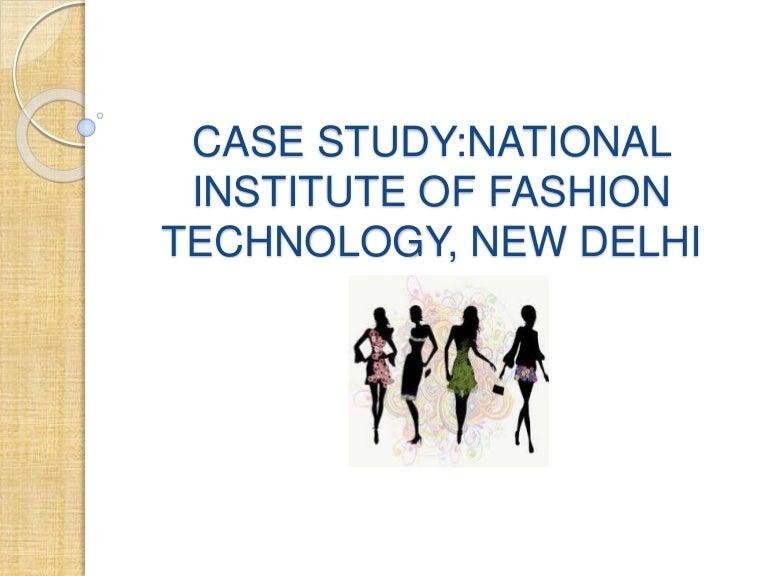 National Institute Of Fashion Technology Nift Delhi Mumbai Chennai