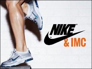 Nike, inc & IMC