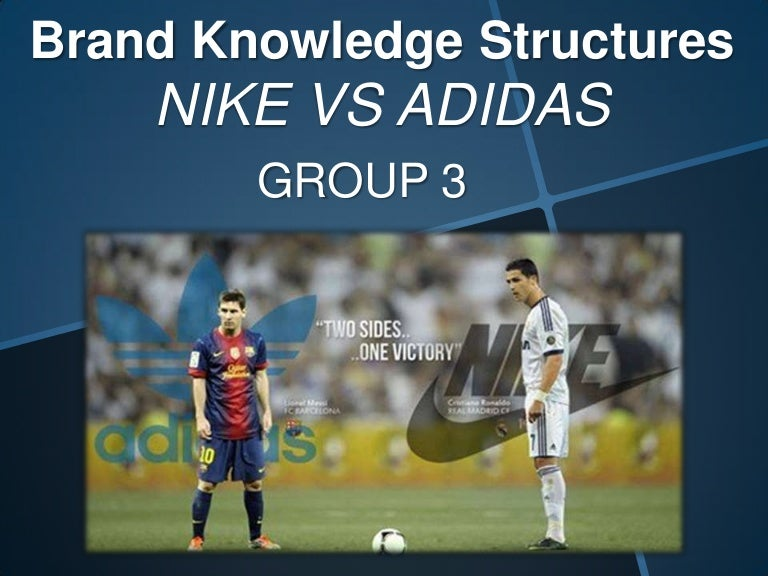Brand Knowledges Structurenike Vs Adidas