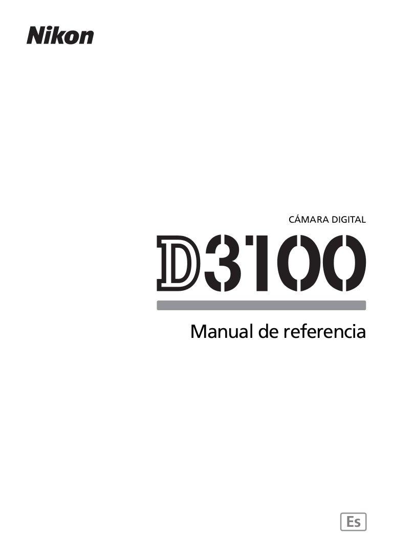 Manual de instrucciones para la cámara reflex Nikon D3100