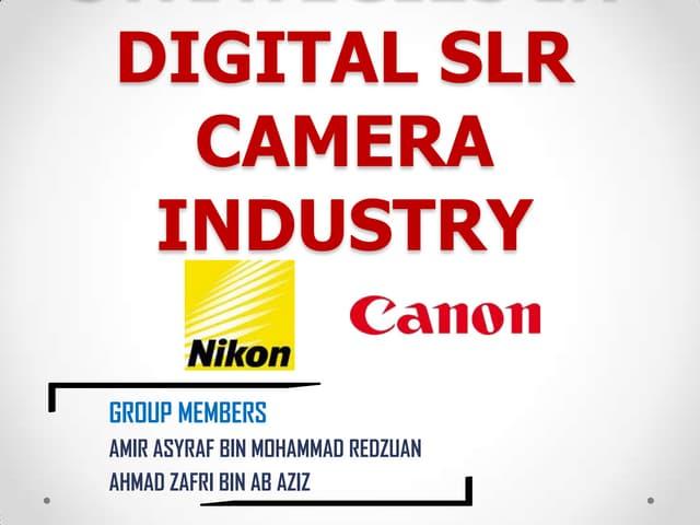 Nikon vs Canon Operation Strategy