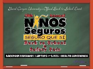10th Annual Niños Seguros Back to School Safety Fair