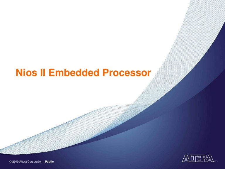 Overview of Nios II Embedded Processor
