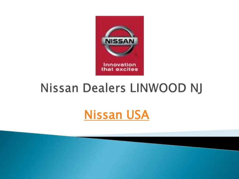 Nissan Dealers In Nj >> Nissan Dealers Linwood Nj