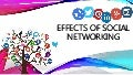 EFFECTS OF SOCIAL NETWORKING