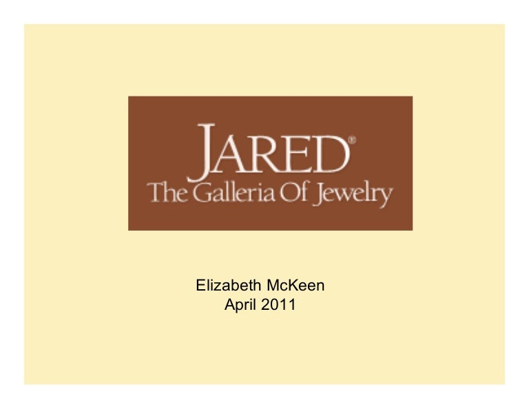 Jared the Galleria of Jewelry by Elizabeth McKeen