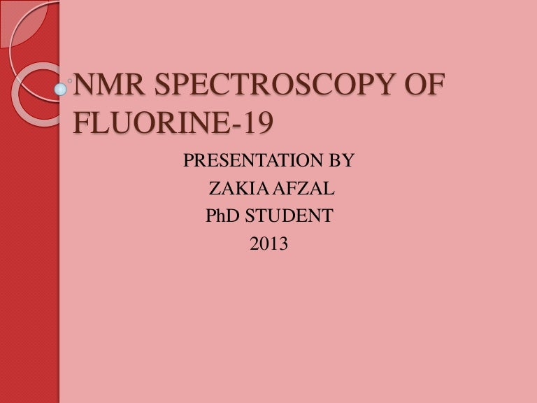 Nmr Spectroscopy Of Fluorine 19