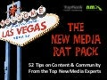New Media Rat Pack - Content & Community Visual eBook from #NMX & @TopRank